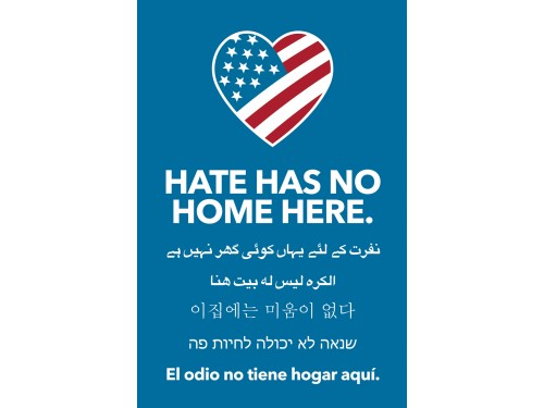 "Hate Has No Home Here - Vertical Poster 18"" x 12"" - Bulk Orders - Free Shipping"