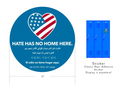 "Hate Has No Home Here - 5"" Sticker"