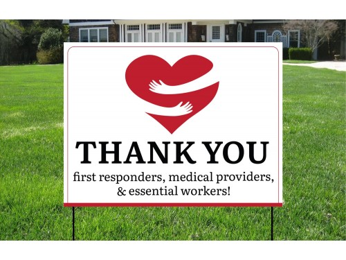 "Thank You First Responders, Medical Providers, & Essential Workers - 24"" x 18"" Waterproof Yard Sign & Stake"